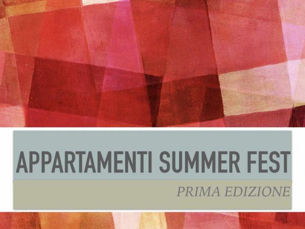 Appartamenti Summer Fest - 1° Edizione